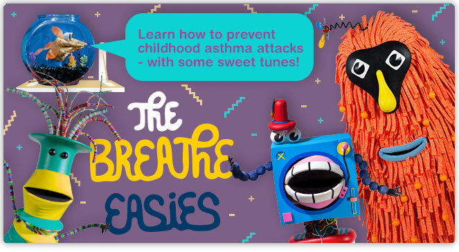 The Breathe Easies - Learn how to prevent childhood asthma attacks with some sweet tunes!